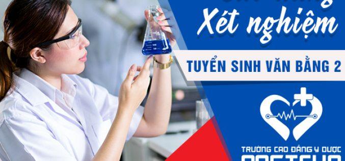Thông tin tuyển sinhVăn bằng 2 Cao đẳng Xét nghiệm y học2021 học tại HCM